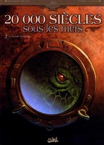 20.000 siècles sous les mers - PatrickDumas