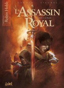 L'assassin royal : tomes 1 à 3 - Jean-Charles Gaudin
