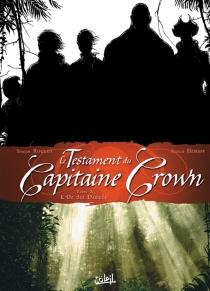 Le testament du capitaine Crown - PatrickHénaff