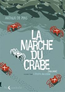 La marche du crabe - Arthur dePins