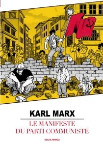 Le manifeste du Parti communiste - KarlMarx