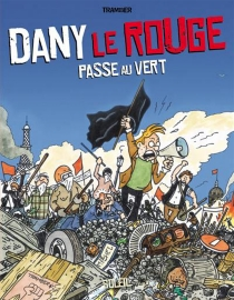 Dany le rouge passe au vert - Tramber
