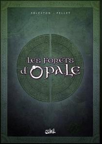 Les forêts d'Opale : coffret II, tomes 4 à 6 -