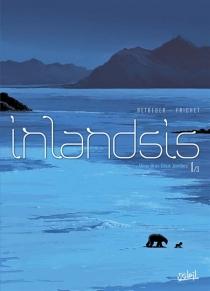 Inlandsis - StéphaneBetbeder