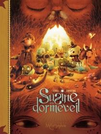 Susine et le Dorméveil - BrunoEnna