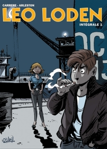 Léo Loden : intégrale | Volume 1, Tomes 1 à 3 - ChristopheArleston