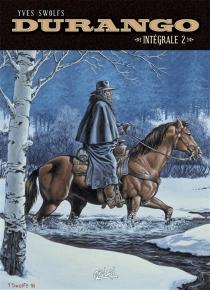 Durango : intégrale   Volume 2 - YvesSwolfs