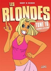 Les blondes - Dzack