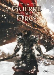 La guerre des orcs - Lorusso