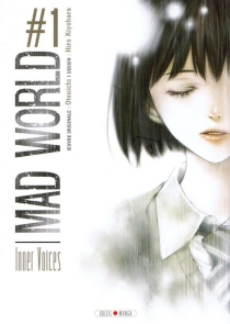 Mad world : inner voices - HiroKiyohara