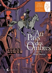 Au pays des ombres - ThierryMartin
