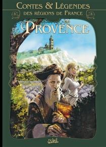 Contes et légendes des régions de France - Richard D.Nolane