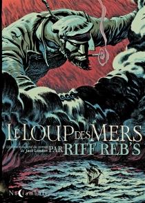 Le loup des mers - Riff Reb's