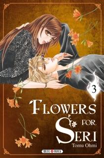Flowers for Seri - TomuOhmi