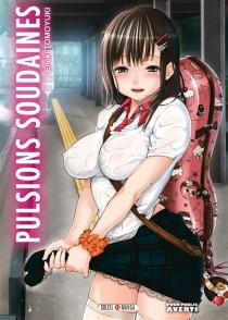 Pulsions soudaines - TomoyukiEnoki