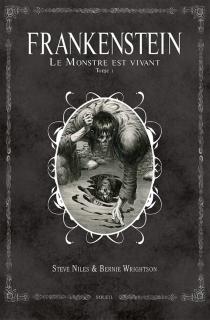 Frankenstein : le monstre est vivant ! - SteveNiles