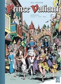 Prince Valiant : intégrale - HaroldFoster