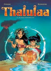 Thalulaa - Crisse