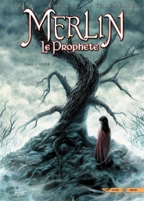 Merlin le prophète - Jean-LucIstin