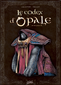 Le codex d'Opale - Christophe Arleston