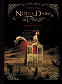 Notre-Dame de Paris : l'intégrale - VictorHugo
