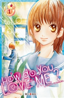How do you love me ? - Lilico Yoshioka