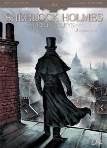 Sherlock Holmes : Crime Alleys - SylvainCordurié