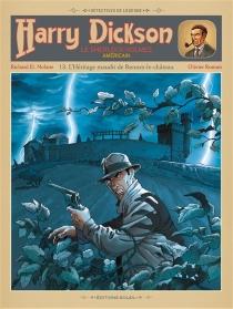 Harry Dickson : le Sherlock Holmes américain - Richard D.Nolane