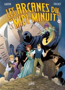 Les arcanes du Midi-Minuit : intégrale | Volume 2 - Jean-CharlesGaudin