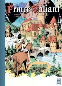 Prince Valiant : intégrale - Harold Foster