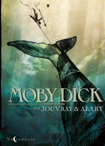 Moby Dick : librement adapté du roman de Herman Melville - PierreAlary