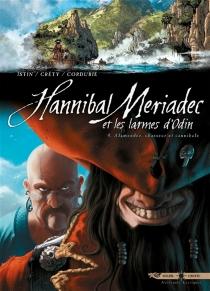 Hannibal Meriadec et les larmes d'Odin - StéphaneCréty