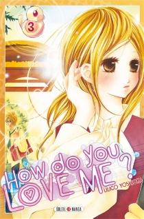 How do you love me ? - LilicoYoshioka