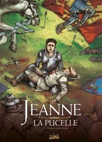 Jeanne la Pucelle - Jean-FrançoisCellier