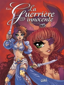 La guerrière innocente - Kara