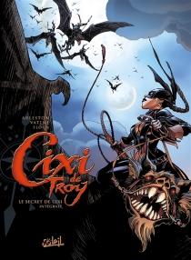Cixi de Troy : le secret de Cixi : intégrale - ChristopheArleston