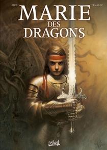 Marie des dragons : intégrale - Ange