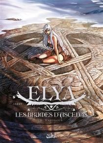 Elya, les brumes d'Asceltis - NicolasJarry
