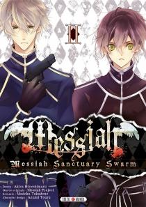 Messiah : Messiah sanctuary swarm - AkiraHiyoshimaru