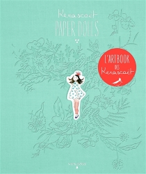 Paper dolls : artbook - Kerascoët