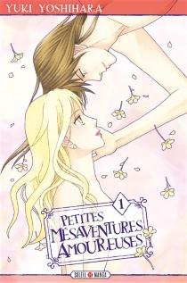 Petites mésaventures amoureuses - YukiYoshihara
