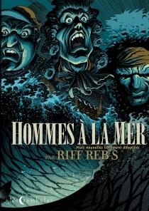 Hommes à la mer - Riff Reb's