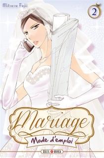 Mariage mode d'emploi - MitsuruFujii