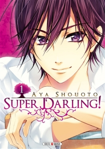 Super darling ! - Aya Shooto