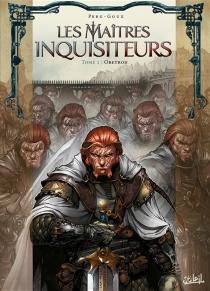 Les maîtres inquisiteurs - Pierre-DenisGoux