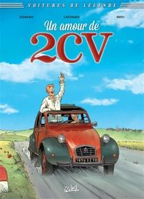 Un amour de 2 CV - BrunoLachard