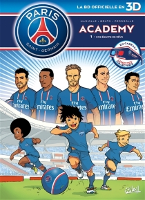Paris Saint-Germain Academy : la BD officielle en 3D - Bento