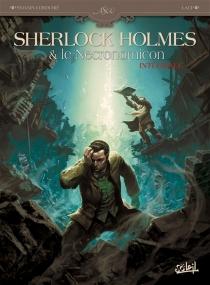 Sherlock Holmes et le Necronomicon : intégrale - SylvainCordurié