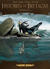 Histoires de Bretagne : intégrale | Tomes 1 à 4 - FrançoisDebois