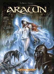 Arawn : intégrale | Volume 2, Tomes 4 à 6 - SébastienGrenier
